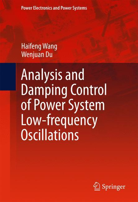 Analysis and Damping Control of Power System Low-frequency Oscillations als Buch (gebunden)