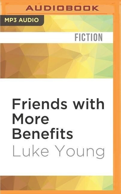 Friends with More Benefits als Hörbuch CD