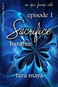 Sacrifice - Banshee (Book 3-Episode 1)