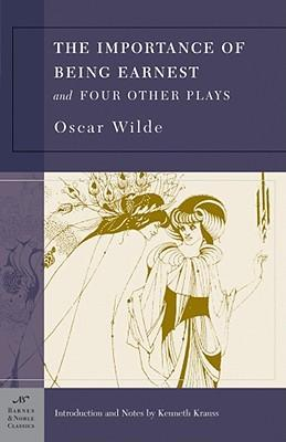 The Importance of Being Earnest and Four Other Plays (Barnes & Noble Classics Series) als Taschenbuch