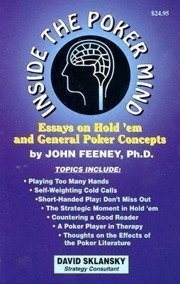 Inside the Poker Mind: Essays on Hold 'em and General Poker Concepts als Taschenbuch
