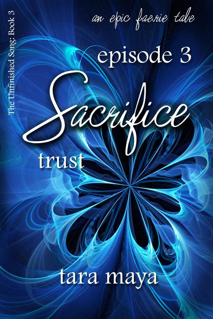 Sacrifice - Trust (Book 3-Episode 3) als eBook epub