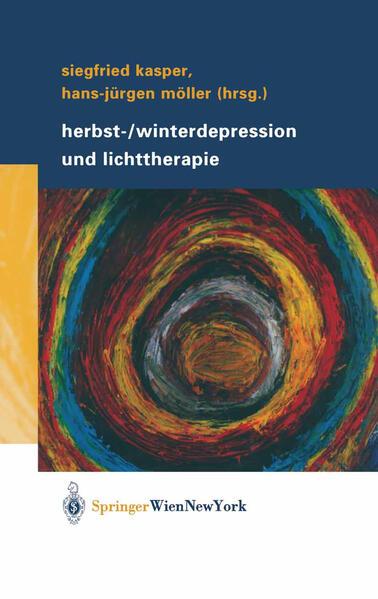 Herbst-/Winterdepression und Lichttherapie als Buch (gebunden)