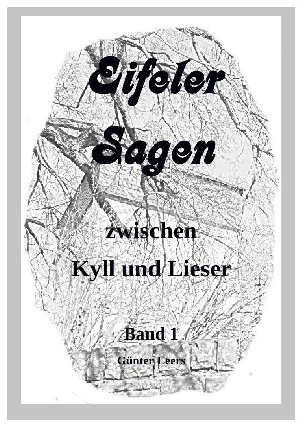 Eifeler Sagen zwischen Kyll und Lieser als Buch (kartoniert)