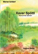 Xaver Spöttl - Münchner Szenen als Buch (kartoniert)