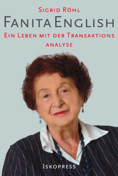 Fanita English - über ihr Leben und die Transaktionsanalyse als Buch (kartoniert)