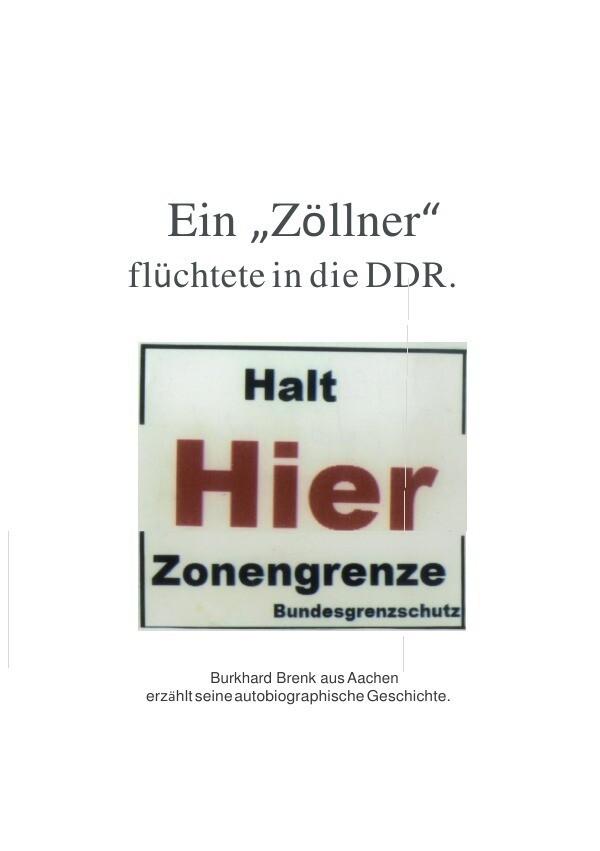 """Ein """"Zöllner"""" flüchtete in die DDR als Buch (kartoniert)"""