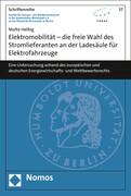 Elektromobilität - die freie Wahl des Stromlieferanten an der Ladesäule für Elektrofahrzeuge