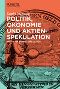 Politik, Ökonomie und Aktienspekulation
