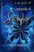 Sacrifice - Flood (Book 3-Episode 6)