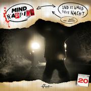 MindNapping, Folge 20: Und es ward tiefe Nacht