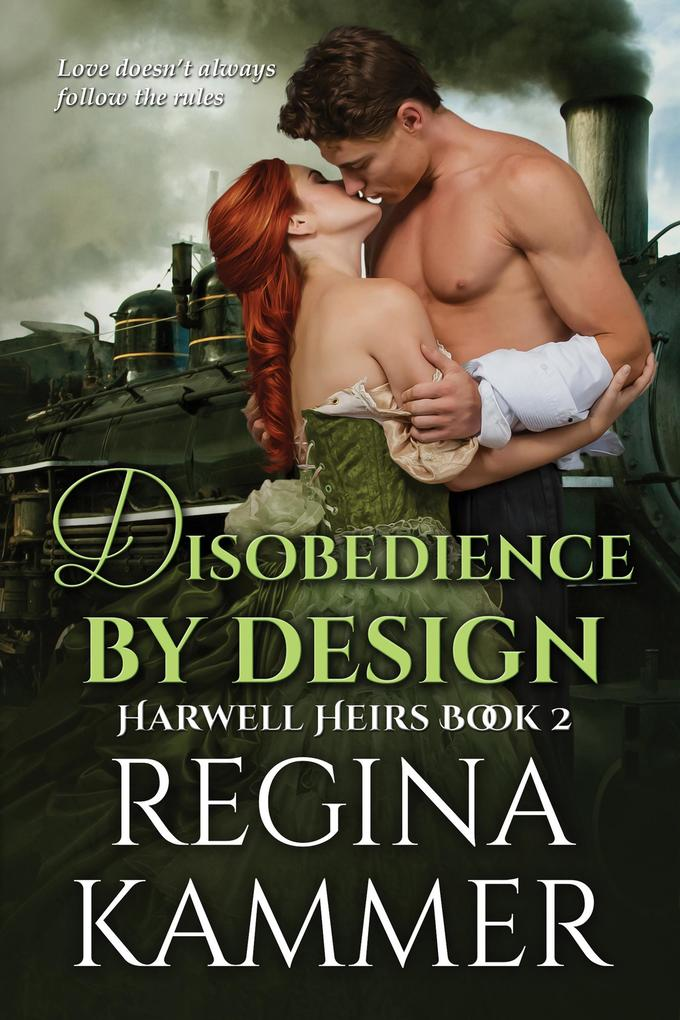 Disobedience By Design (Harwell Heirs Book 2) als eBook epub
