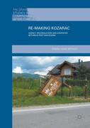 Re-Making Kozarac