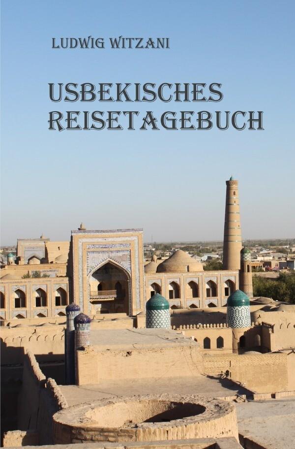 Usbekisches Reisetagebuch als Buch (kartoniert)