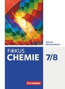 Fokus Chemie 7./8. Schuljahr - Alle Schulformen - Berlin/Brandenburg - Schülerbuch