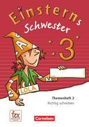 Einsterns Schwester - Sprache und Lesen 3. Schuljahr - Themenheft 2