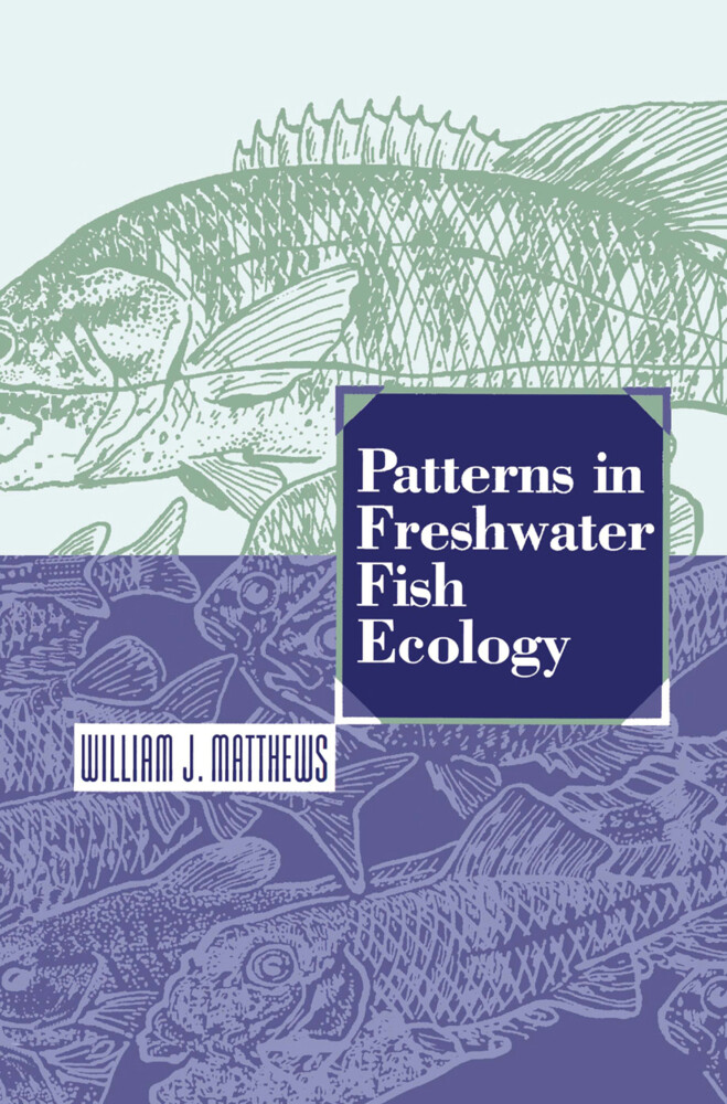 Patterns in Freshwater Fish Ecology als Buch (gebunden)