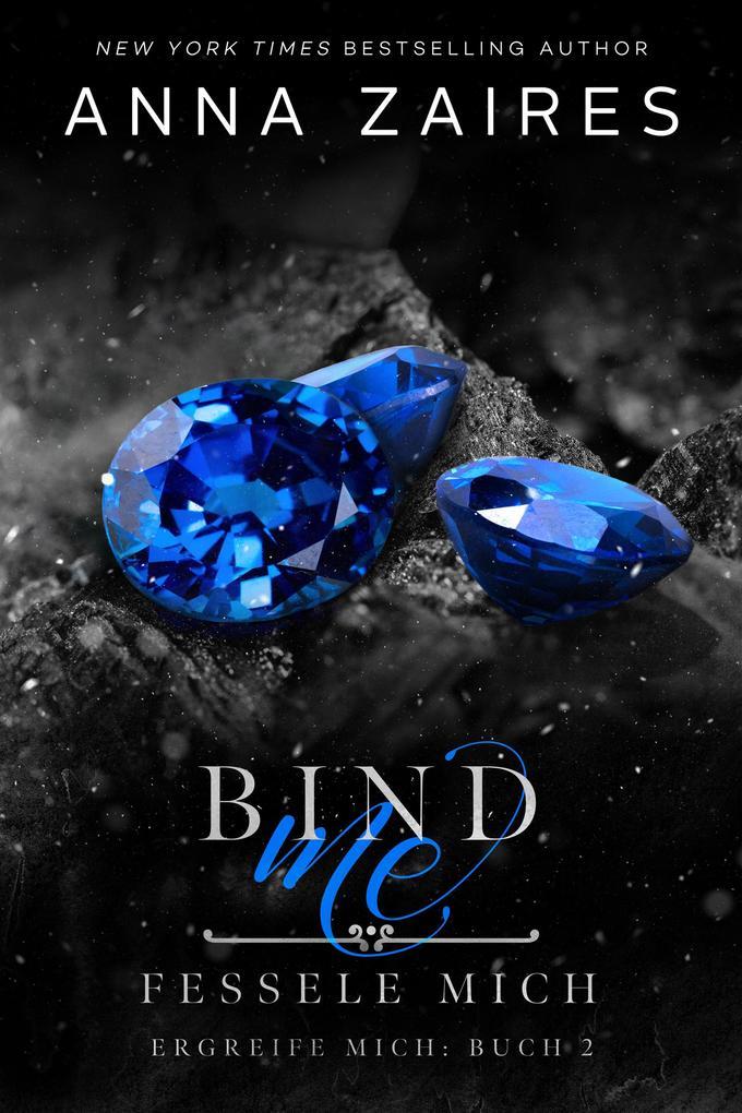 Bind Me - Fessele Mich als eBook