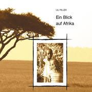 Ein Blick auf Afrika