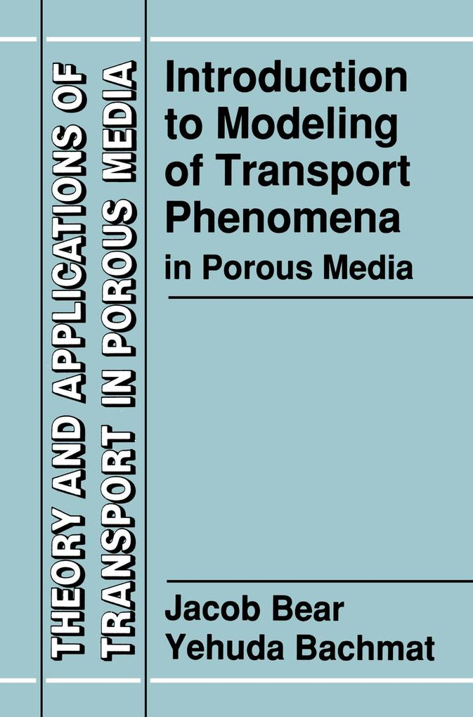 Introduction to Modeling of Transport Phenomena in Porous Media als Buch (kartoniert)