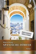 Spanische Dörfer - Wege zur Freiheit