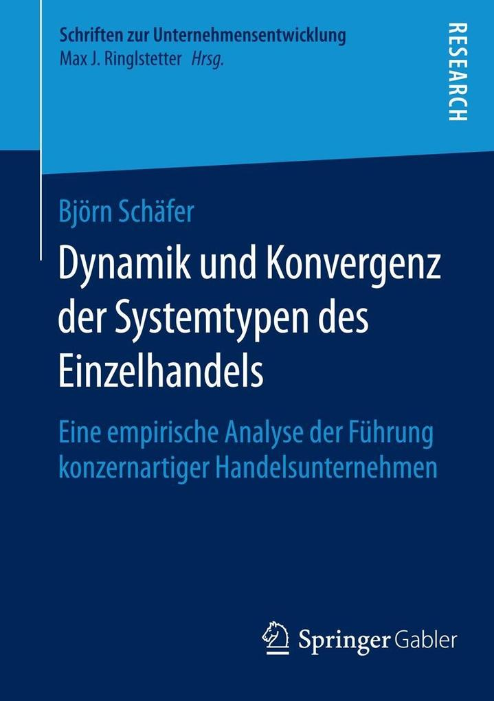 Dynamik und Konvergenz der Systemtypen des Einzelhandels als eBook pdf