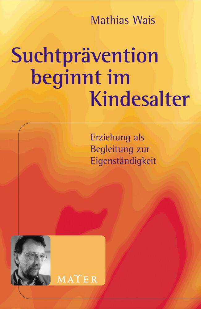 Suchtprävention beginnt im Kindesalter als Buch (kartoniert)