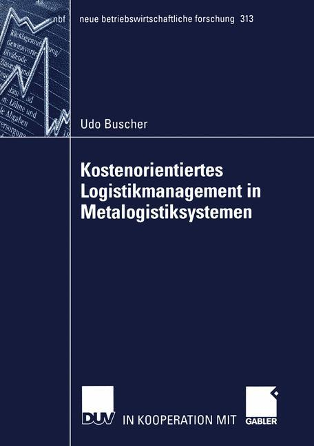 Kostenorientiertes Logistikmanagement in Metalogistiksystemen als Buch (kartoniert)