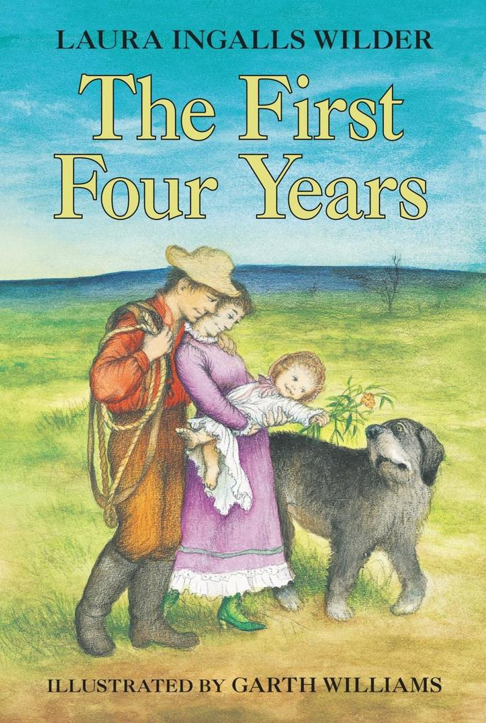 The First Four Years als eBook epub
