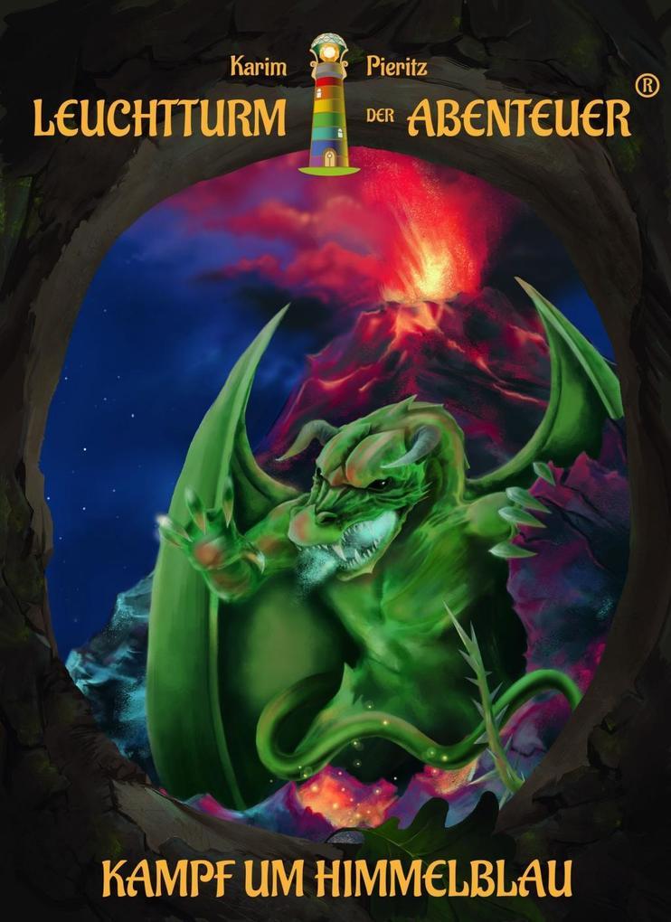 Leuchtturm der Abenteuer 06. Kampf um Himmelblau (Hardcover) als Buch (gebunden)