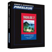 Pimsleur Tagalog Level 2 CD: Learn to Speak and Understand Tagalog with Pimsleur Language Programs