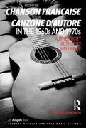 From the chanson francaise to the canzone d'autore in the 1960s and 1970s