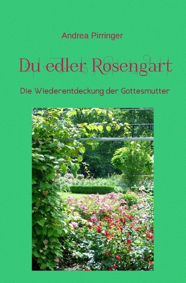 Du edler Rosengart als Buch (kartoniert)