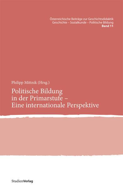 Politische Bildung in der Primarstufe - Eine internationale Perspektive als Buch (kartoniert)