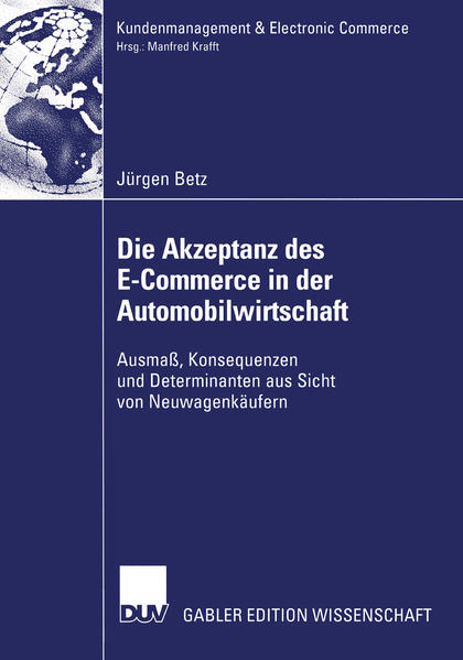 Die Akzeptanz des E-Commerce in der Automobilwirtschaft als Buch (kartoniert)