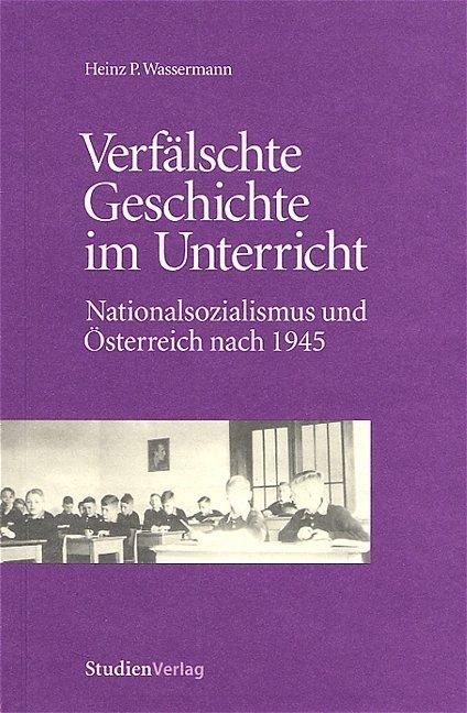 Verfälschte Geschichte im Unterricht als Buch (gebunden)