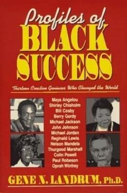 Profiles of Black Success: Thirteen Creative Geniuses Who Changed the World als Buch (gebunden)