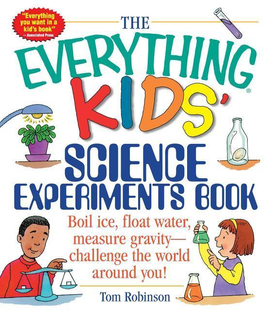 The Everything Kids' Science Experiments Book als Taschenbuch