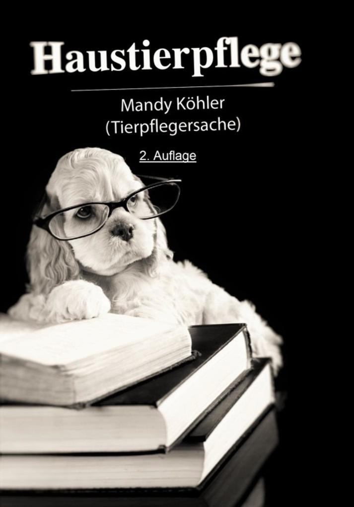 Haustierpflege 2. Auflage als eBook epub