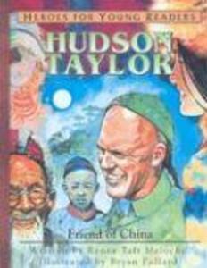 Hudson Taylor: Friend of China als Buch (gebunden)