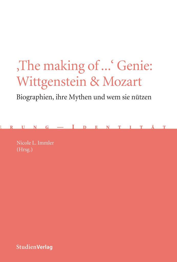 'The making of ...' Genie: Wittgenstein & Mozart als eBook epub