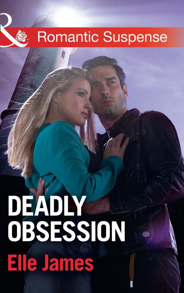 Deadly Obsession (Mills & Boon Romantic Suspense) als eBook epub