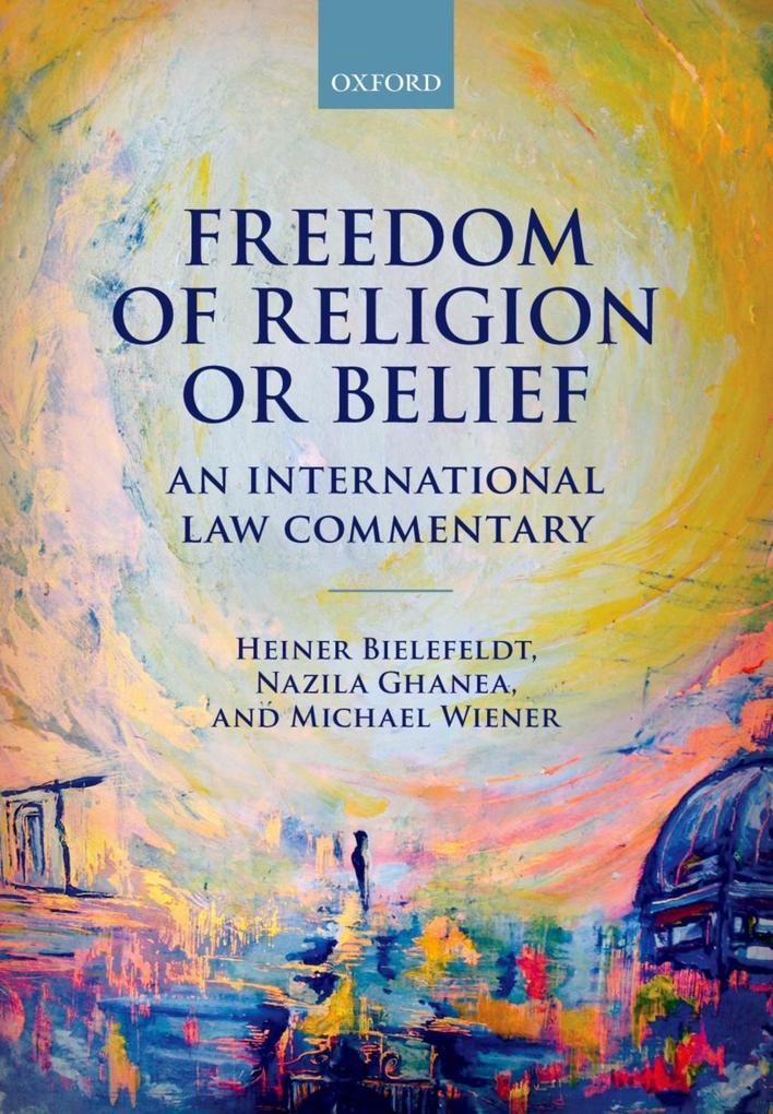 Freedom of Religion or Belief als eBook epub