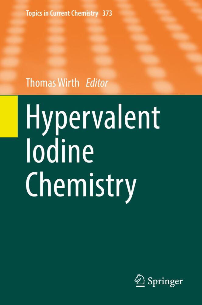 Hypervalent Iodine Chemistry als Buch (gebunden)