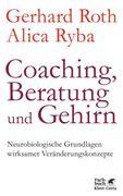 Coaching, Beratung und Gehirn
