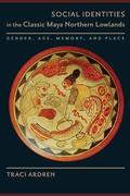 Social Identities in the Classic Maya Northern Lowlands