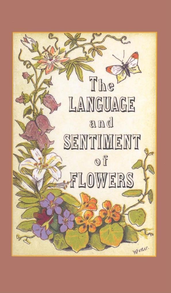 The Language and Sentiment of Flowers als Buch (gebunden)