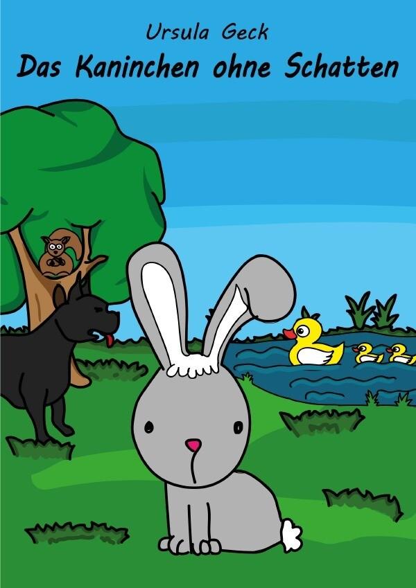 Das Kaninchen ohne Schatten als Buch (kartoniert)