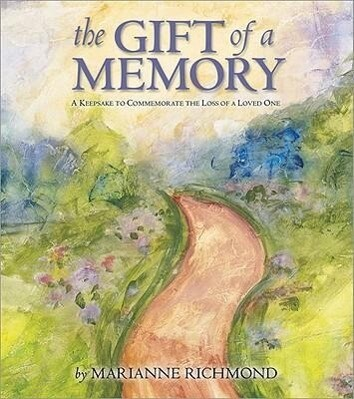 The Gift of a Memory: A Keepsake to Commemorate the Loss of a Loved One als Buch (gebunden)