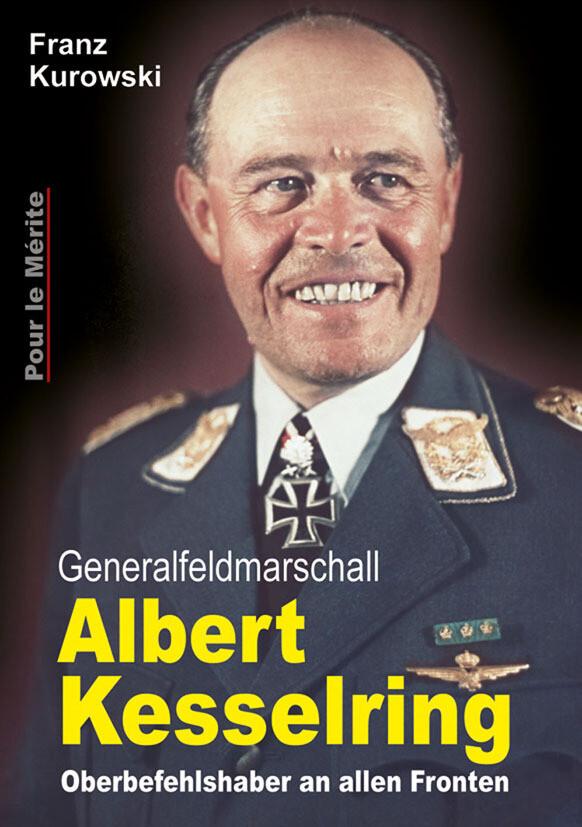 Generalfeldmarschall Albert Kesselring als Buch (gebunden)